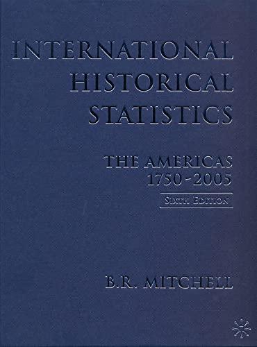 9780230005136: International Historical Statistics 1750-2005: Americas (International Historical Statistics the Americas)