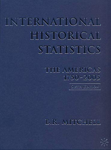 9780230005136: International Historical Statistics: 1750-2005: Americas
