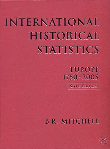 9780230005143: International Historical Statistics: Europe, 1750-2005