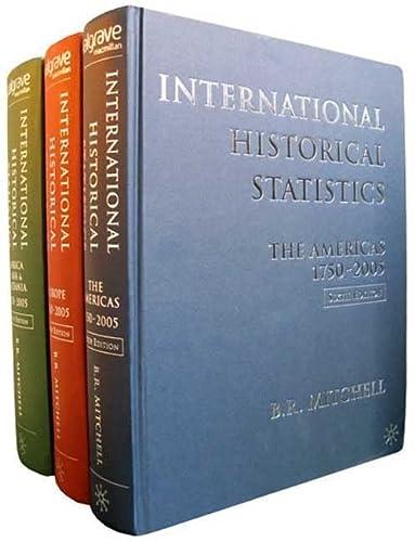 9780230005167: International Historical Statistics: 3 Volume Set, 1750-2005 (Africa, Asia and Oceania & Americas & Europe)