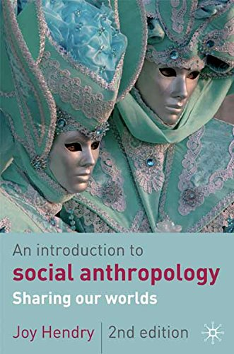 An Introduction to Social Anthropology (Paperback): Joy Hendry