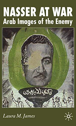 9780230006430: Nasser at War: Arab Images of the Enemy