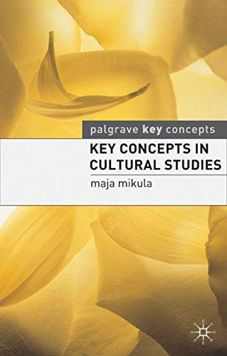 9780230006461: Key Concepts in Cultural Studies (Palgrave Key Concepts)