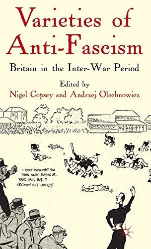 9780230006485: Varieties of Anti-Fascism: Britain in the Inter-War Period