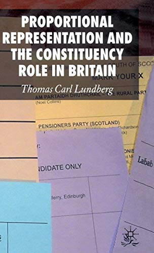 9780230006522: Proportional Representation and the Constituency Role in Britain