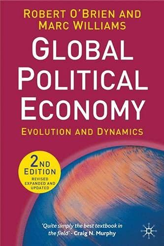 9780230006683: Global Political Economy, Second Edition: Evolution and Dynamics