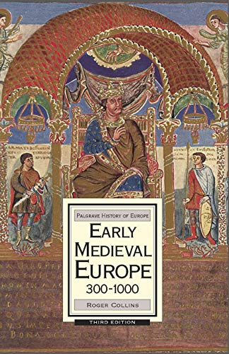 9780230006737: Early Medieval Europe, 300-1000: Third Edition (History of Europe)