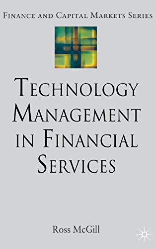 9780230006799: Technology Management in Financial Services (Finance and Capital Markets Series)