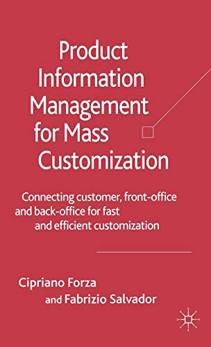 9780230006829: Product Information Management for Mass Customization: Connecting Customer, Front-office, And Back-office for Fast And Efficient Customization