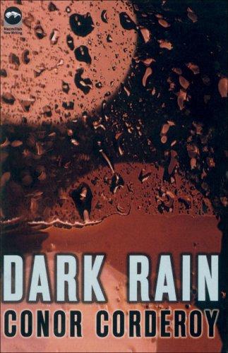 9780230007352: Dark Rain (MacMillan New Writing)