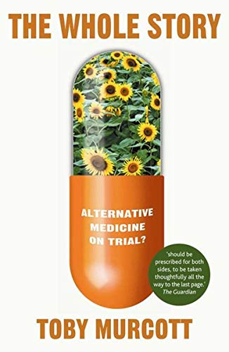 9780230007536: The Whole Story: Alternative Medicine on Trial? (Macmillan Science)