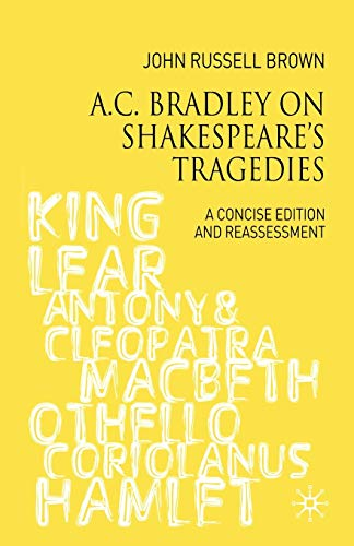 a c bradley essays on shakespeare Free kindle book and epub digitized and proofread by project gutenberg  3 by a c bradley shakespearean tragedy: lectures on hamlet, othello,.