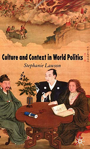9780230007666: Culture and Context in World Politics