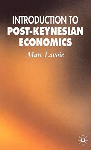9780230007802: An Introduction to Post-keynesian Economics