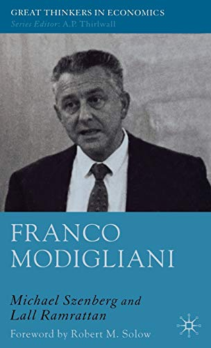9780230007895: Franco Modigliani: A Mind That Never Rests (Great Thinkers in Economics)