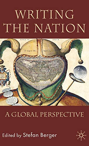 9780230008021: Writing the Nation: A Global Perspective