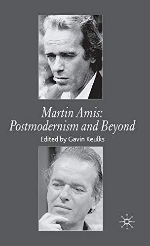 9780230008304: Martin Amis: Postmodernism and Beyond