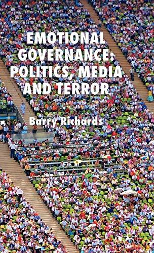 9780230008397: Emotional Governance: Politics, Media and Terror