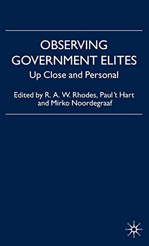 9780230008403: Observing Government Elites: Up Close and Personal