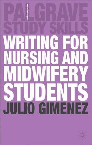 9780230008571: Writing for Nursing and Midwifery Students (Palgrave Study Skills)