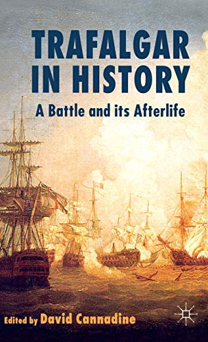 9780230009004: Trafalgar in History: A Battle and Its Afterlife