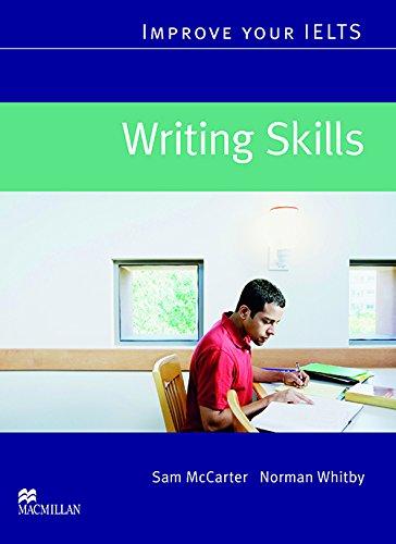 Improve Your IELTS - Writing Skills (Paperback): Sam McCarter, Norman
