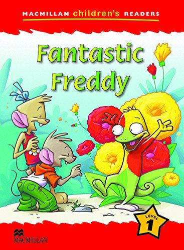 9780230010048: Macmillan Children's Readers: Fantastic Freddy: Level 1