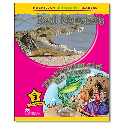 9780230010147: Macmillan Children's Readers: Level 3: Real Monsters / The Princess and the Dragon