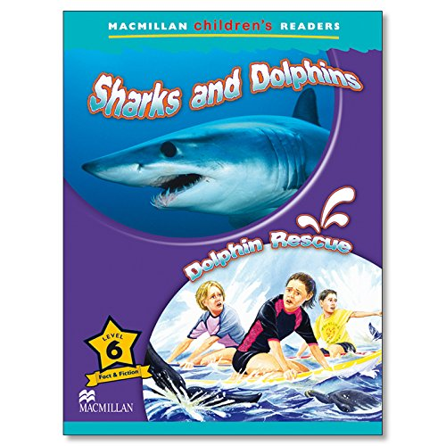 9780230010246: Macmillan Children's Readers: Sharks and Dolphins / Dolphin Rescue: Level 6