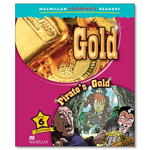 9780230010260: Macmillan Children's Readers: Level 6: Gold / Pirate's Gold