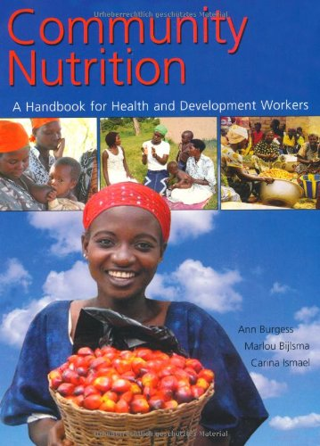 9780230010635: Community Nutrition: A Handbook for Health and Development Workers