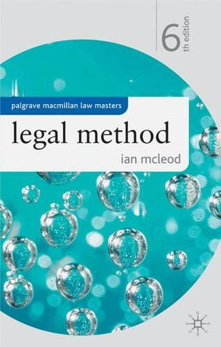 Legal Method (Palgrave Macmillan Law Masters): Ian McLeod