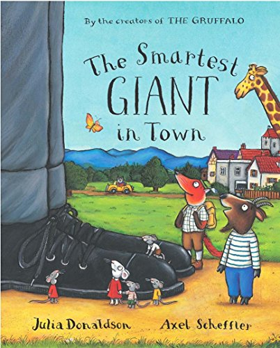 9780230013896: The Smartest Giant in Town. Written by Julia Donaldson