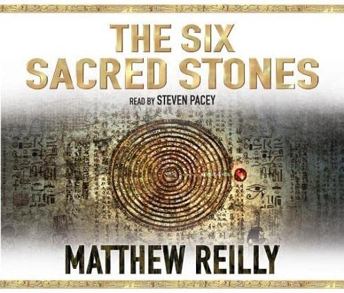 9780230014039: The Six Sacred Stones. Matthew Reilly (Jack West Junior 2)