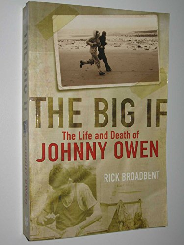 9780230014060: The Big If: The Life and Death of Johnny Owen