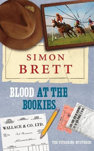 9780230014572: Blood at the Bookies: The Fethering Mysteries