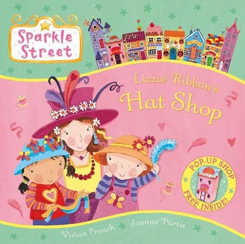 9780230014657: Sparkle Street: Lizzie Ribbon's Hat Shop