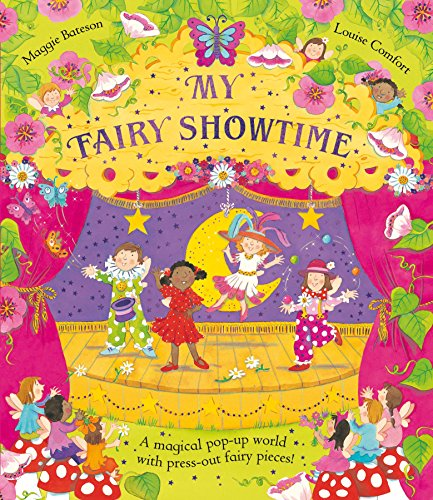 My Fairy Showtime: Maggie Bateson; Illustrator-Louise