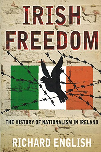 9780230016606: Irish Freedom: A History of Nationalism in Ireland