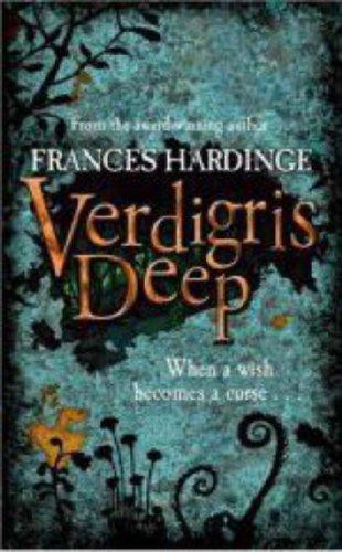 Verdigris Deep: Hardinge, Frances