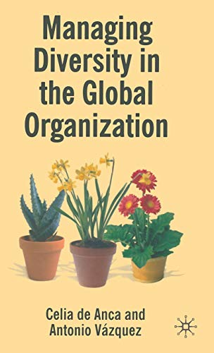 9780230018822: Managing Diversity in the Global Organization: Creating New Business Values