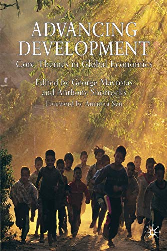 Advancing Development: Core Themes in Global Economics.: Mavrotas, George