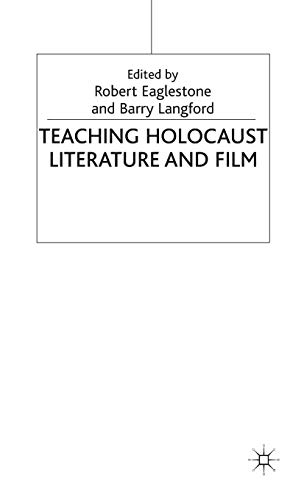 9780230019362: Teaching Holocaust Literature and Film (Teaching the New English)