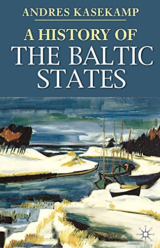 9780230019416: A History of the Baltic States
