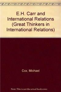 9780230019577: E.H. Carr and International Relations (Great Thinkers in International Relations)