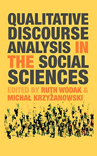 9780230019867: Qualitative Discourse Analysis in the Social Sciences