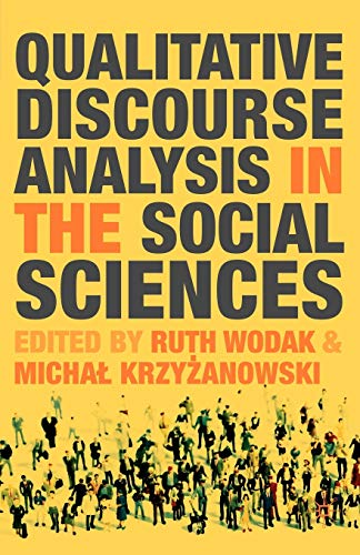 9780230019874: Qualitative Discourse Analysis in the Social Sciences
