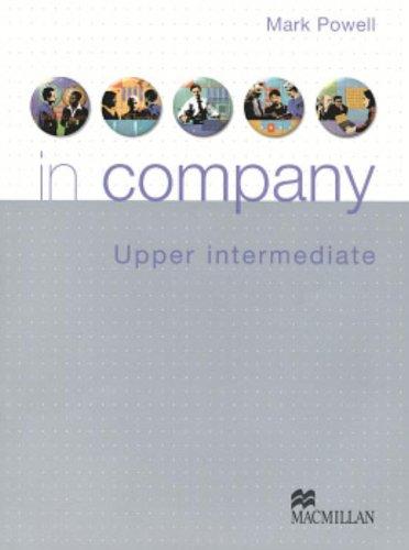 9780230020627: In company. Upper-intermediate. Student's book. Per le Scuole superiori. Con CD-ROM: Sudent's Book Pack