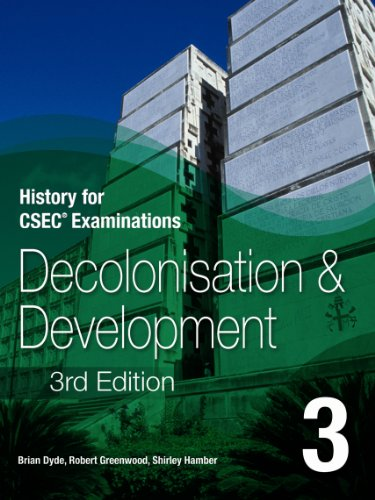 9780230020870: History for CSEC Examinations: Decolonisation and Development Book 3