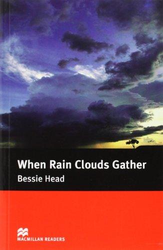 9780230024403: MR (I) When Rain Clouds Gather (Macmillan Readers 2006)